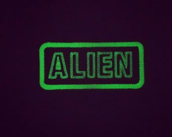 Glow in the dark ALIEN patch. Disclosure is soon my brothers and sisters.