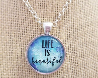 BYE BYE SALE!  Life is Beautiful...Painted Quote Necklaces, Inspirational Charms Jewelry , Choose Joy, Yoga Inspired, Be Positive