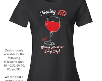 50th Birthday Shirt For Her Shirts Women Fiftieth Gifts Wine T