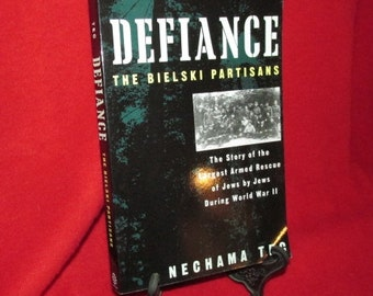 "Signed Copy of ""Defiance"" by  Nechama Tec"