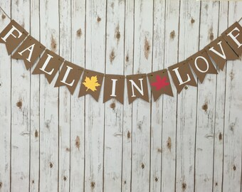 Fall In Love Banner, Fall Banner, Wedding Banner, Engagement, Bridal Shower, Wedding, Fall Party, Fall Decor, Photo Prop