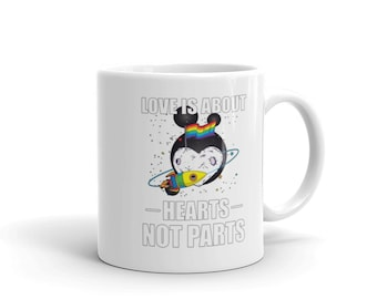 Love is about Hearts Not Parts Equality Pride Gift Coffee Mug