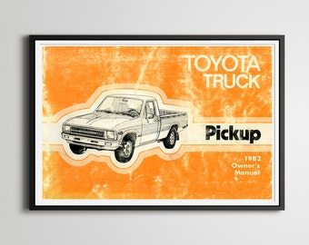 "1982 Toyota Truck Full-Size POSTER! - 24"" x 36"" - Vintage Cars - Pickup - Design - Antique - Owner's Manual - Custom Print"
