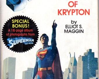 Superman, The Last Son of Krypton