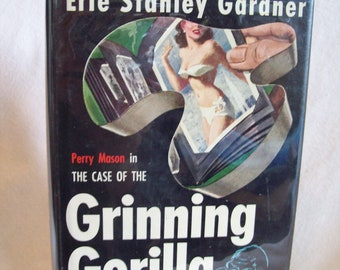 The Case Of The Grinning Gorilla, by Erle Stanley Gardner. 1st Edition, 1st Printing.