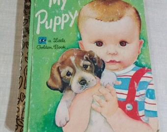 """Little Golden Book 469 """"My Puppy"""" By Patsy Scarry 1977"""