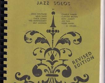 Jazz solos -Sax,Trumpet, piano, bass + + Coltrane, Miles, Corea, Montgomery, Milt Jackson, Parker, Keith Jarrett, Joe Pass, Herbie Mann ++