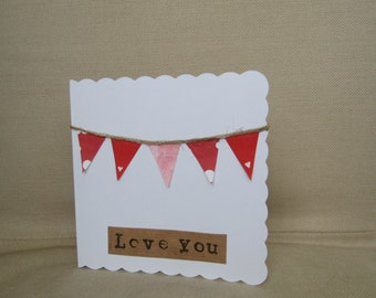 Love You Bunting Card, Valentine's Day Card, Anniversary Card, Bunting card, Card For Someone You Love