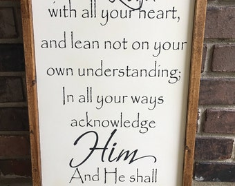 Trust in the Lord Proverbs 3:5-6. Farmhouse Wood Sign, Rustic Wood Sign