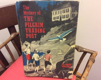 Vintage 1964 Book The Mystery of the Pilgrim Trading Post by Anne  Molloy,  Weekly Reader Children's Book Club Collectible Book
