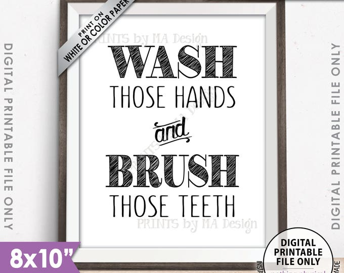 "Bathroom Rules, Wash Those Hands and Brush Those Teeth Bathroom Wall Art, Bathroom Decor, Bath Decor, Printable 8x10"" Instant Download"