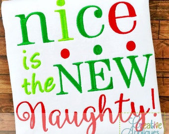 Nice is the New Naughty Digital Machine Embroidery Applique Design 4 Sizes, santa's list embroidery, nice list embroidery, naughty list
