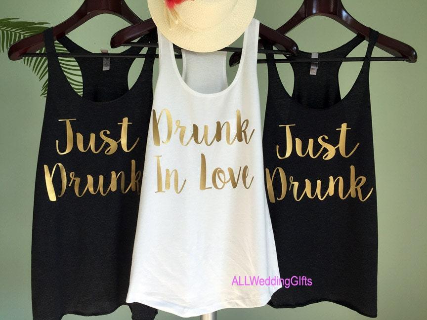 Wedding T Shirt Ideas: Bachelorette Party Shirts Drunk In Love Tank Just Drunk
