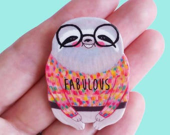 "Sloth Magnet // sloth homewares // shrink plastic // Illustrated ""Fabulous"" Sloth in a Sweater magnet // quirky"