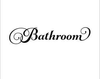 Bathroom Door Decal Bathroom Vinyl Decal Bathroom Decal Bathroom Wall Decal Bathroom Vinyl Lettering Bathroom Decor Restroom Decal