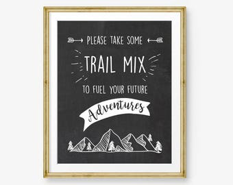 Trail Mix Sign table sign Adventure birthday sign Lumberjack party signs Birthday decor Wild sign Adventure Mountains PRINTABLE