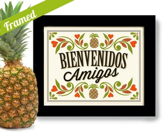 Pineapple Print Spanish Art for Kitchen Pineapple Kitchen Decor Art Print Welcome Friends Mexican Art Framed Kitchen Art