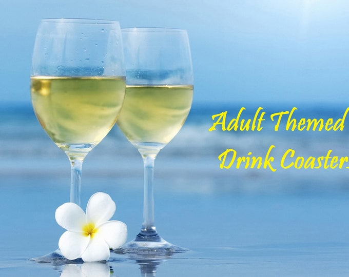 Adult Only - Wine Themed - Table Coasters