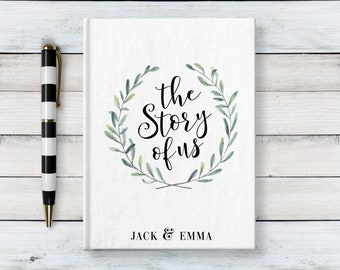 Custom Writing Journal, Hardcover Notebook, Diary, Engagement Gift, Wedding Gift, Anniversary Gift, Personalized Journal, The Story Of Us