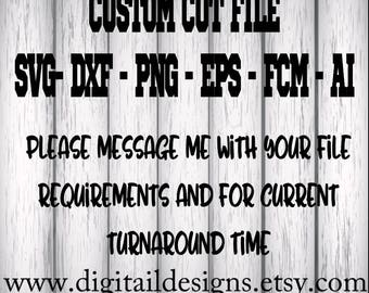 Custom SVG Cut File. svg, dxf, png, eps, ai, fcm cut file