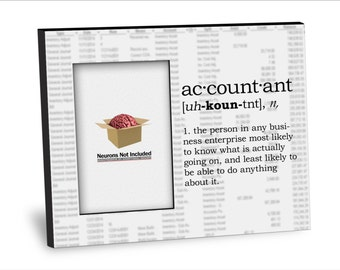 Accountant Definition Picture Frame - Personalization Available - 8x10 Frame - 4x6 Picture - Choice of Finish