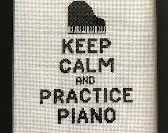 Keep Calm and Practice Piano Cross Stitch Pattern Instant PDF Download