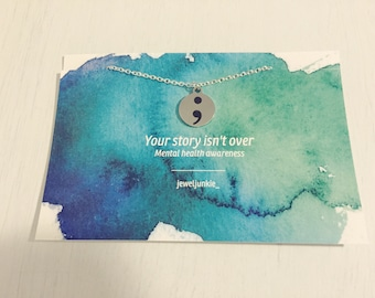 Mental Health Awareness Necklace, Your Story Isnt Over Jewelry, Mental Health Jewelry, Mental Health Necklace, Semicolon Necklace.