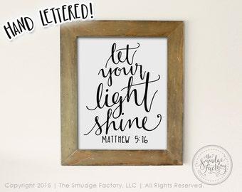 Bible Verse Printable, Let Your Light Shine, Matthew 5:15 Hand Lettered Calligraphy Christian Wall Art, Download, DIY Print, Graphic Overlay