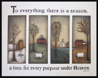 To Everything There Is A Season, A Time for Every Purpose Under Heaven, Bible verse art print. Ecclesiastes 3.1 Pastoral folk art 4 seasons.
