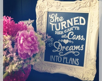 She Turned Can'ts Into Cans & Her Dreams Into Plans • Chalkboard DIGITAL PRINT • Graduation Sign • Graduation Party Sign • Graduation Gifts