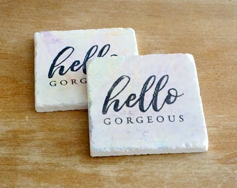 Marble Coasters// Hello Gorgeous Coasters //Handpainted Coaster Set/Tile Coasters/Birthday Gift/Farm Gift /Hostess Gift// Drink Coaster