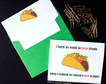 I Knew We Would Be Great Friends When I Realized We Shared a Love of Tacos Funny Greeting Card | Birthday Card | Tacos | Taco Tuesday | Taco