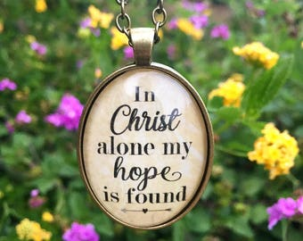 In Christ Alone My Hope is Found Pendant Necklace