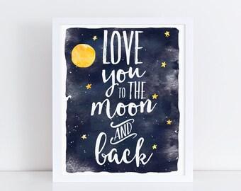 Love You To The Moon And Back Navy Nursery Printable Art Boy Nursery Art Watercolor Nursery Art Kids Art Modern Nursery Art