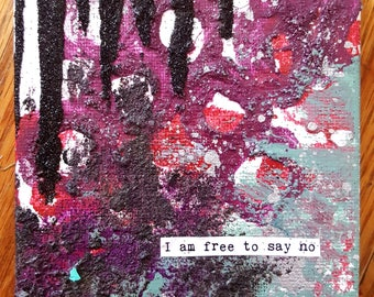 NEW! Magnet Mini Original Canvas 4 x 4 Inch - Affirmation - Free to say no!