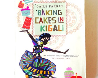 Book -- Used book, BAKING CAKES in KIGALI, Gaile Parkin. Livre en anglais // Sophie's Books