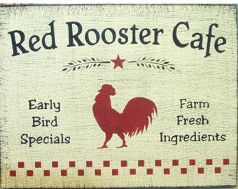 Red Rooster Cafe primitive wood sign
