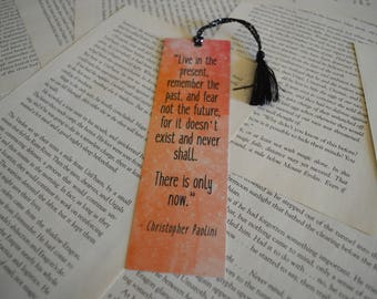 Live in the Present, Remember the Past Bookmark - Christopher Paolini Book Quote Bookmark