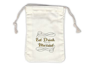 Eat Drink and Be Married Cotton Bags for Wedding Favors in Black and Gold Calligraphy - Ivory Fabric Drawstring Bags - Set of 12 (1051)