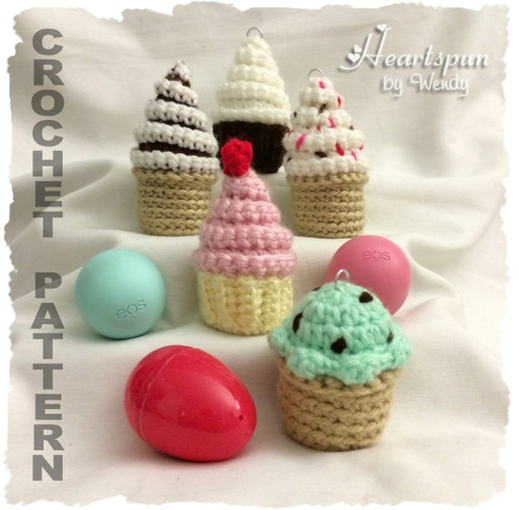 Crochet pattern to make mini cupcake and ice cream eos lip balm and crochet pattern to make mini cupcake and ice cream eos lip balm and easter egg holders with clip for keyring or bag pdf instant download from ccuart Image collections