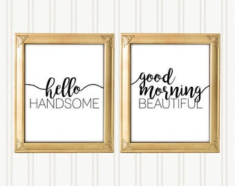 "Hello Handsome Good Morning Beautiful Decor Signs, 8x10"" & 5x7"" includ., DIGITAL PRINTABLE FILE. Clean Design, Bedroom Decorations"