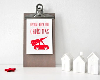 Driving home for Christmas, postcard, Christmas card, illustration, gift, card, greeting card, paper, lettering, Christmas tree
