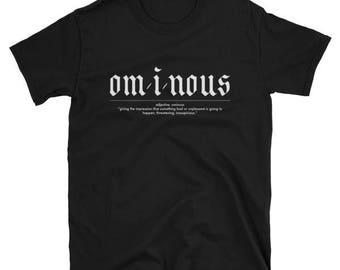 OMINOUS definition - Goth Dicitonary Black Graphic T-Shirt