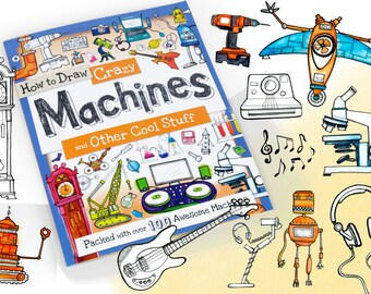 How to Draw - Crazy Machines and other cool stuff