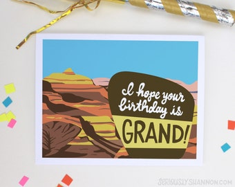 "Grand Canyon Card, Pun Card, Cool Birthday Card, National Parks Card, Funny Birthday Card ""I hope your birthday is grand"" A2  Birthday Card"