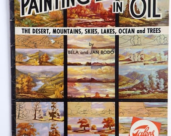 Vintage 60s art how to book - 32 Painting Lessons in Oils, landscape - by Bela & Jan Bodo - published by Walter Foster