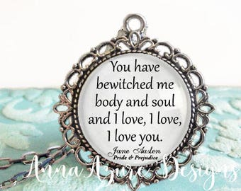 You have bewitched me body and soul and I love Jane Austen Pride and Prejudice Antique Pendant Necklace Mr Darcy Keychain