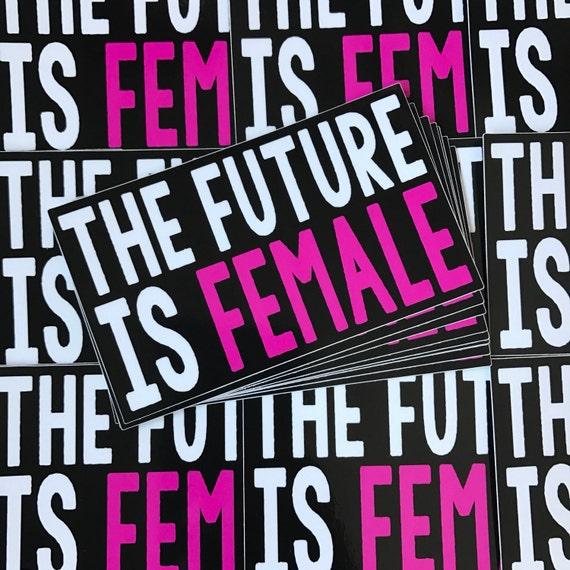 Weatherproof Vinyl Sticker - The Future is Female - Unique, Fun Sticker for Car, Luggage, Laptop - Artstudio54