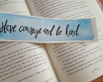 Have Courage and Be Kind Watercolor Bookmark, Cinderella, Gift For Booklover