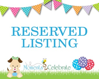 Reserved Listing - For Ashley